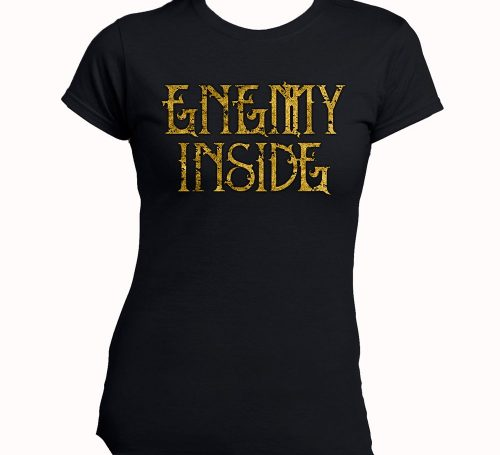 Enemy Inside Merchandise Girlie Shirt Gold